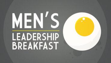 Men's Leadership Breakfast – 10/29