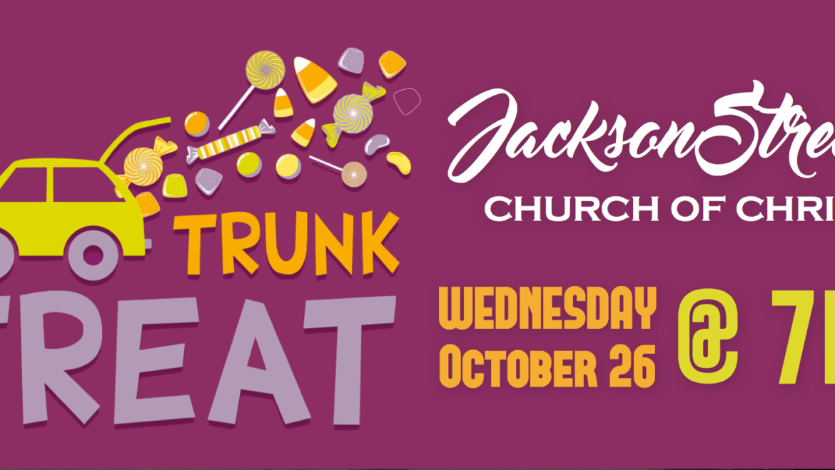 Trunk Or Treat – October 26th
