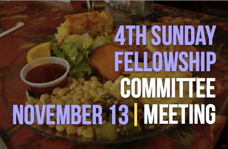 4th Sunday Fellowship Committee Meeting – 11/13