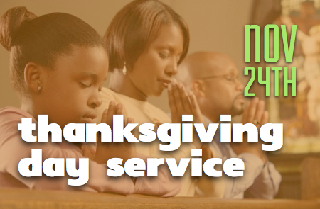 Thanksgiving Day Service – 11/24