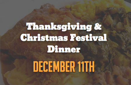 Thanksgiving & Christmas Festival Dinner – 12/11