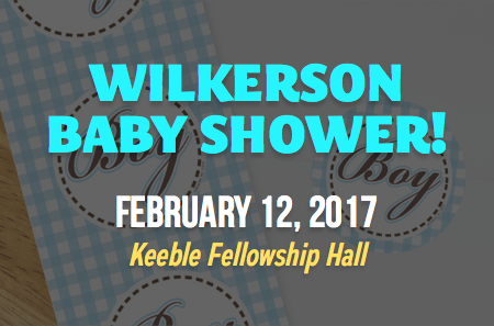 Wilkerson Baby Shower – February 12th