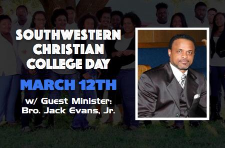 Southwestern Christian College Day w/ Bro. Jack Evans, Jr.
