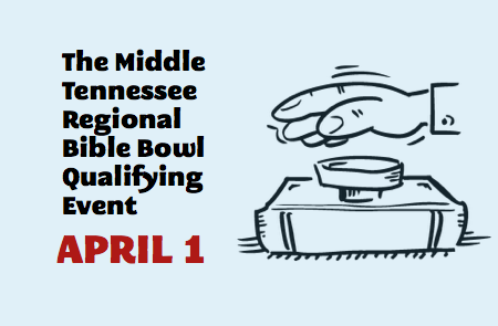 Middle TN Regional Bible Bowl Qualifying Event – April 1st