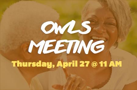 OWLS Meeting – 4/27