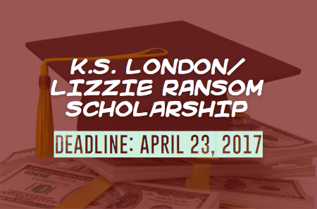 K.S. London/Lizzie Ransom Scholarship