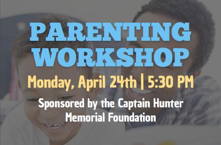 Parenting Workshop – 4/24