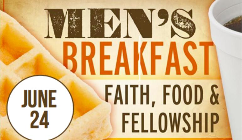 Men's Breakfast & Meeting – 6/24