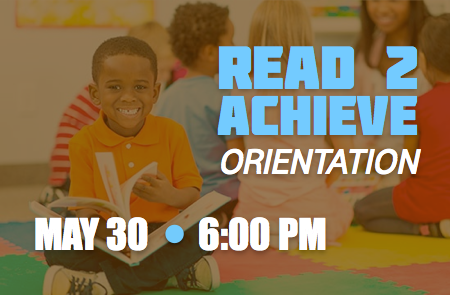 Read to Achieve Orientation – 5/30