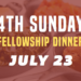 4th Sunday Fellowship – 7/23