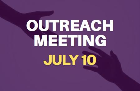 Outreach Meeting – 7/10