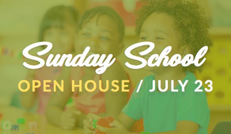 Sunday School Open House – 7/23