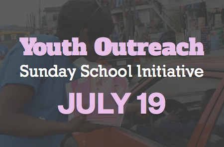 Youth Outreach for Sunday School – 7/19
