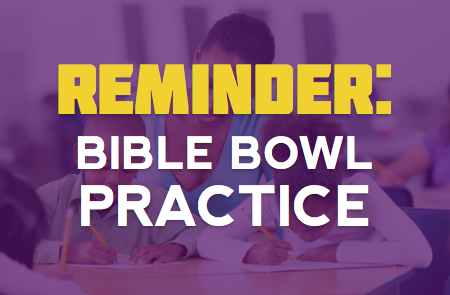 Bible Bowl Reminder