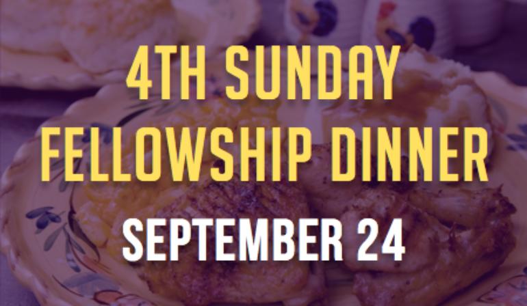 4th Sunday Fellowship – 9/24