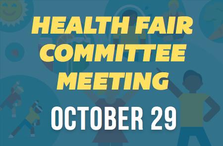 Health Fair Committee Meeting – 10/29