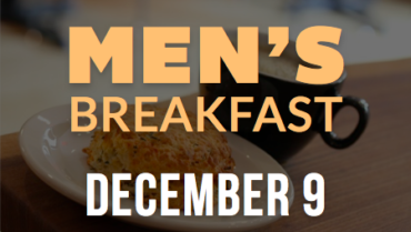 Men's Breakfast – 12/9