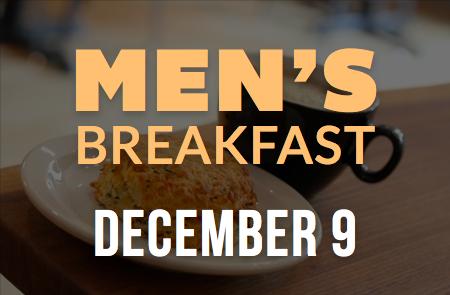 Men's Breakfast – 12/9
