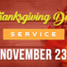 Thanksgiving Service – 11/23