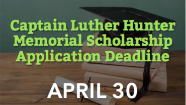 Captain Hunter Scholarship App Deadline – 4/30
