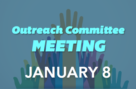 Outreach Committee Meeting – 1/8