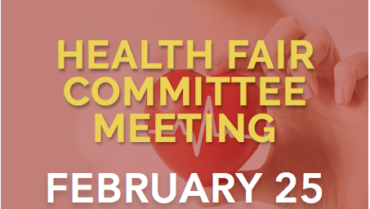 Health Fair Committee Meeting – 2/25