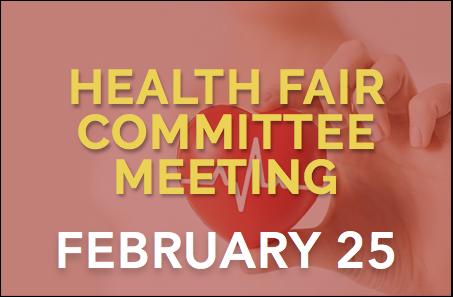 Health Fair Committee Meeting – 2/25