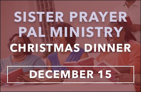 Christmas Dinner Prayer.Sister Prayer Pals Christmas Dinner 12 15 Church Of